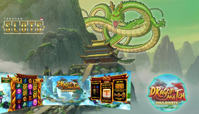 Judi Slot Terbaru Dragon Match Hanya Di iSoftBet